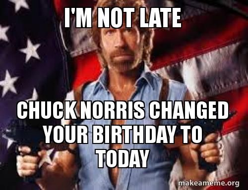 33 Best Funny Happy Belated Birthday Memes