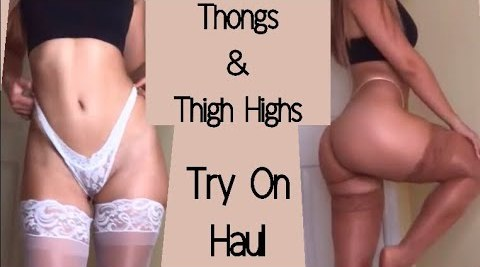 Valentina Victoria Thongs & Thigh Highs Try On Haul